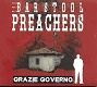 BAR STOOL PREACHERS/GRAZIE GOVERNO (LTD.100 国内流通盤)