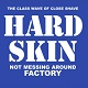 HARD SKIN/NOT MESSING AROUND/FACTORY (LTD.CLEAR GREEN VINYL)