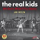 REAL KIDS/WE DON'T MIND IF YOU DANCE LIVE 1977/78