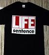 LIFE SENTENCE/T-SHIRT (BLACK)