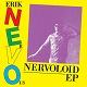 ERIK NERVOUS/NERVOLOID EP (LTD.500)