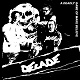 DECADE/A DEADLY GAME OF MAKE BELIEVE (LTD.300)