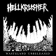 HELLKRUSHER/WASTELAND UNRELEASED (W/BONUS LIVE)