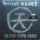 TERVEET KADET/TK POP 1980-1989