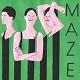 M.A.Z.E./MAZE