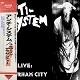 ANTI SYSTEM/LIVE: IN DURHAM CITY (LTD.150 カラー盤)