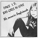 ANEMIC BOYFRIENDS/FAKE I.D. / BAD GIRLS IN LOVE