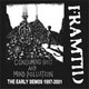 FRAMTID/CONSUMING SHIT AND MIND POLLUTION -THE EARLY DEMOS 1997-2001