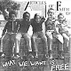 ARTICLES OF FAITH/WHAT WE WANT IS FREE (LTD.222 WHITE SLEEVE)