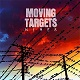 MOVING TARGETS/WIRES (LTD.300 アナログ盤LP)