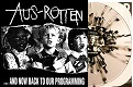 AUS-ROTTEN/...AND NOW BACK TO OUR PROGRAMMING (LTD.300 SPLATTER)