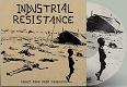 INDUSTRIAL RESISTANCE/LIGHT FROM DEEP DARKNESS (LTD.100 DIE-HARD WHITE VINYL)