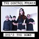 CONTROL FREAKS/SHE'S THE BOMB