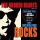 BROKEN HEARTS/ROCKS