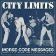 CITY LIMITS/MORESE-CODE MESSAGES