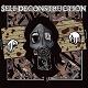 SELF DECONSTRUCTION/S-T (LTD.300)