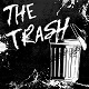 TRASH/THE TRASH