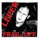 LEPER/FRAIL LIFE (LTD.100 RED VINYL)