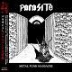PARASITE/METAL PUNK MASSACRE『メタルパンク大虐殺』 (LTD.500)