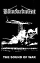 BOMBARDMENT/THE SOUND OF WAR (LTD.100)