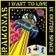 RAMONAS/I WANT TO LIVE IN OUTER SPACE