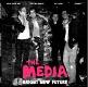 MEDIA/BRIGHT NEW FUTURE
