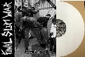 FINAL SLUM WAR/AGORA FUDEU (LTD.100 WHITE VINYL)