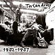 TIN CAN ARMY/1982-1987