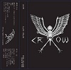 CROW/LAST CHAOS (限定カセットバージョン)