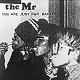 the Mr/YOU ARE JUST R&R BACKER (LTD.100)