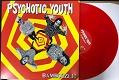 PSYCHOTIC YOUTH/BAMBOOZLE! (LTD.RED VINYL)