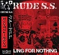 CRUDE S.S./KILLING FOR NOTHING(LTD.300)