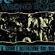 WRONG BOYS/IL SUONO E DISTRUZIONE 1982-1984 (LTD.200 BLACK)