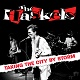 HASKELS/TAKING THE CITY BY STORM