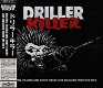 DRILLER KILLER/KILLER,FILLERS AND CUNTY CRUST LIVE DRILLERS FROM THE 90'S (LTD.400)