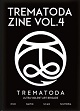 TREMATODA ZINE/VOL.4 (LTD.500)