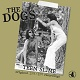 DOGS/TEEN SLIME  ORINAL 1973/1977 RECORDINGS