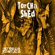TORCHA SHED/I BET YOUR GLAD YOU AINT LIKE US
