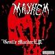 MAYHEM/GENTLE MURDER E.P. (LTD.500)