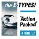E-TYPES!/ACTION PACKED E.P. (LTD.500)