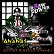 "ANANAS // RAW POWER/SPLIT ""LAND OF THE RISING SPAGHETTI"""